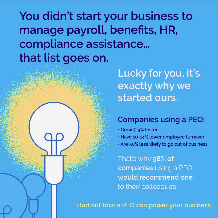You didn't start your business to manage payroll, benefits, HR, compliance assistance...that light goes on.